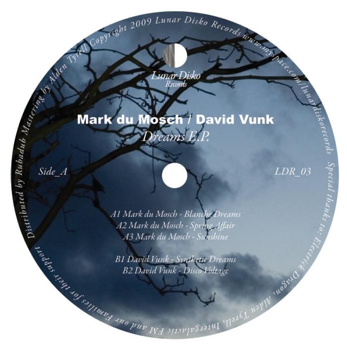 DU MOSCH, Mark/DAVID VUNK - Dreams EP