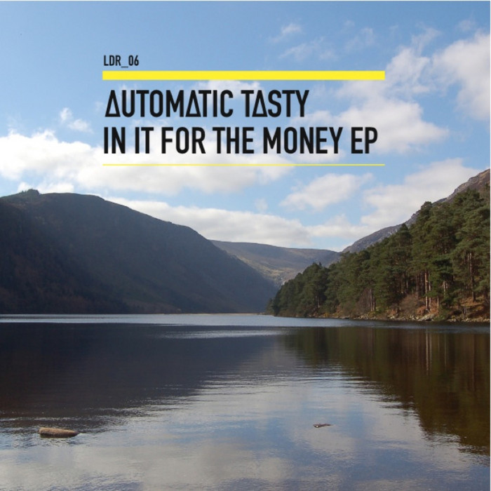 AUTOMATIC TASTY - In It For The Money EP