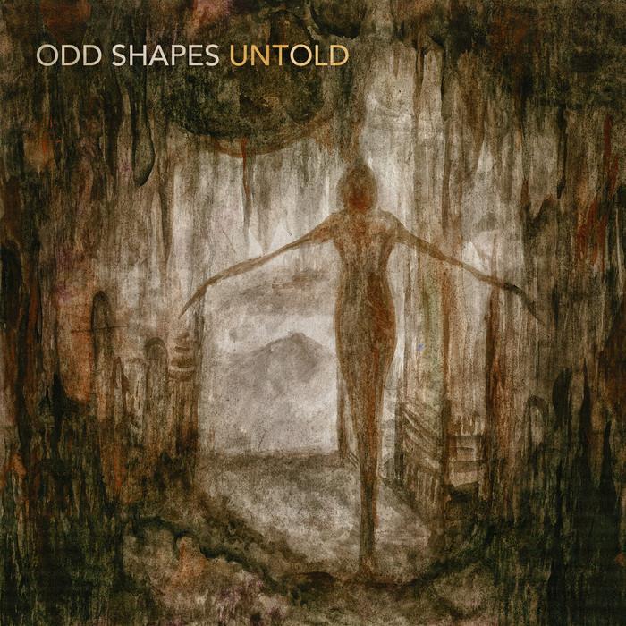 ODD SHAPES - Untold