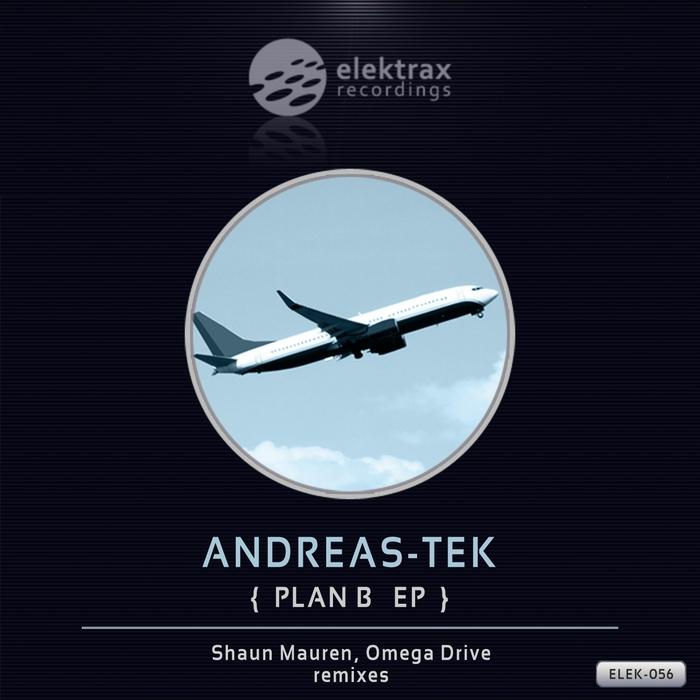 ANDREAS TEK - Plan B EP