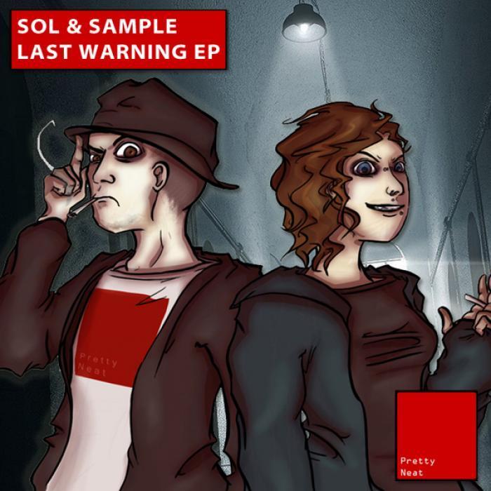 SOL & SAMPLE - Last Warning EP