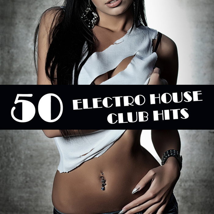 VARIOUS - 50 Electro House Club Hits