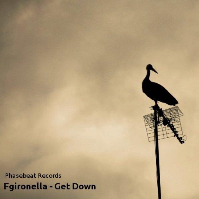 FGIRONELLA - Get Down