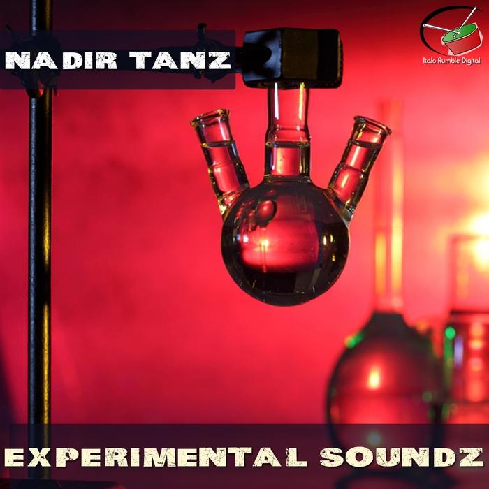TANZ, Nadir - Experimental Soundz