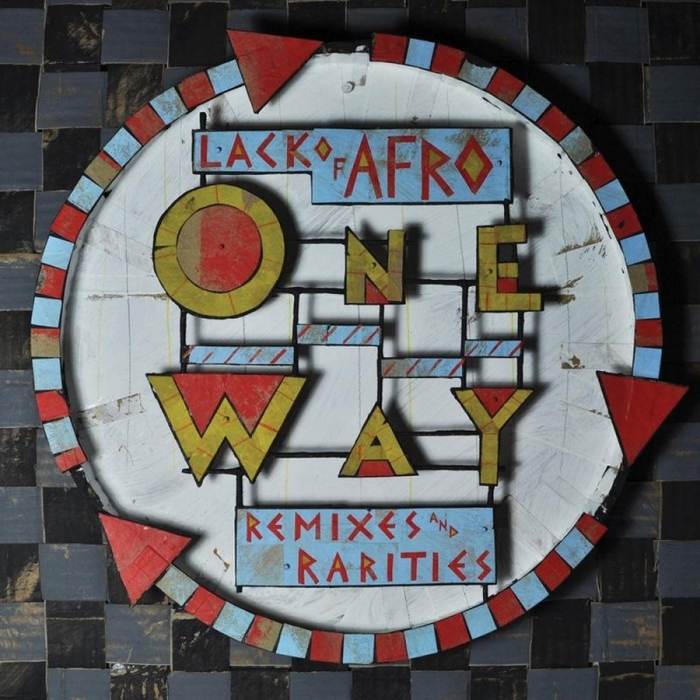 LACK OF AFRO/VARIOUS - Lack Of Afro Presents One Way (remixes & rarities)