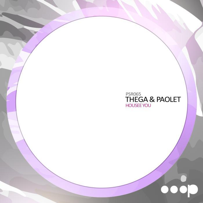 THEGA/PAOLET - Housee You