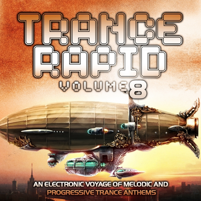 VARIOUS - Trance Rapid Vol 8 (An Electronic Voyage Of Melodic & Progressive Ultimate Trance Anthems)