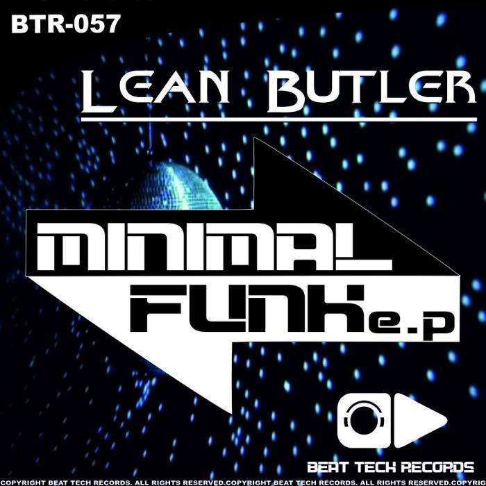 BUTLER, Lean - Minimal Funk
