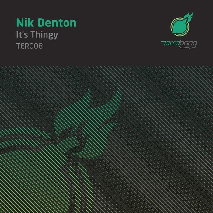 DENTON, Nik - It's Thingy