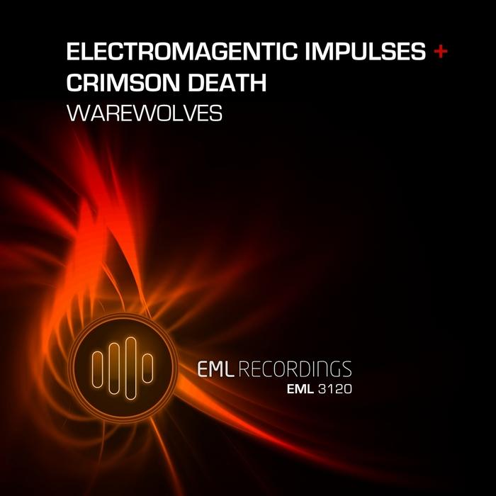 ELECTROMAGNETIC IMPULSES - Warewolves