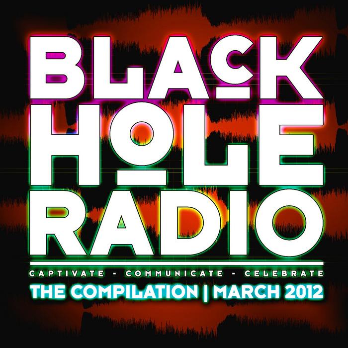 VARIOUS - Black Hole Radio March 2012