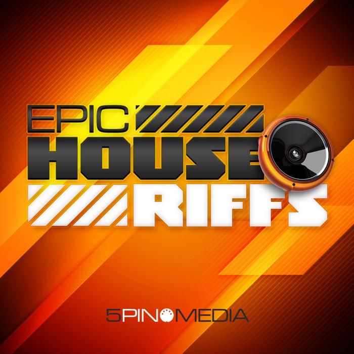 5PIN MEDIA - Epic House Riffs (Sample Pack WAV/MIDI/REX)