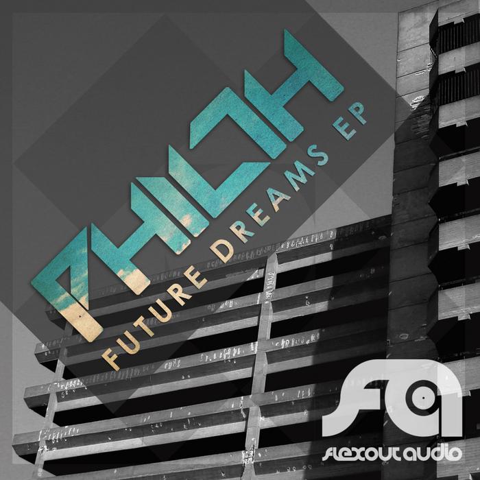 PHILTH - Future Dreams