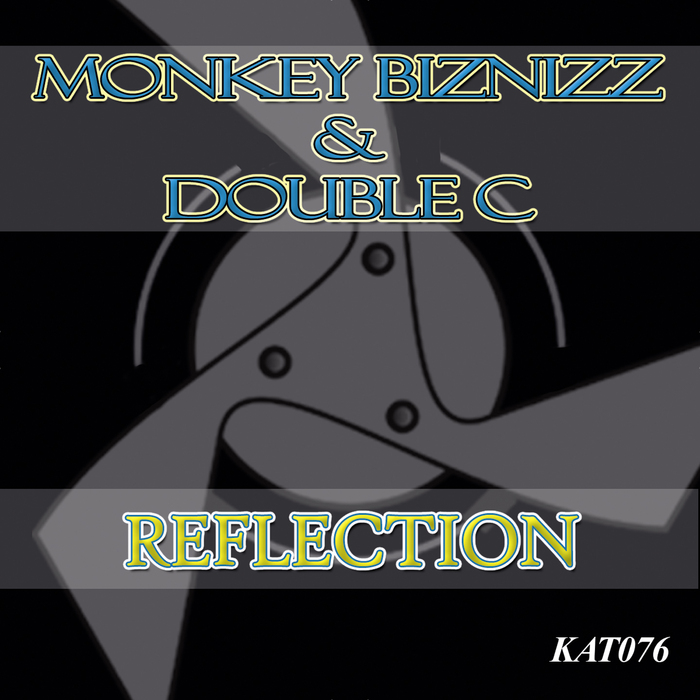 MONKEY BIZNIZZ/DOUBLE C - Reflection