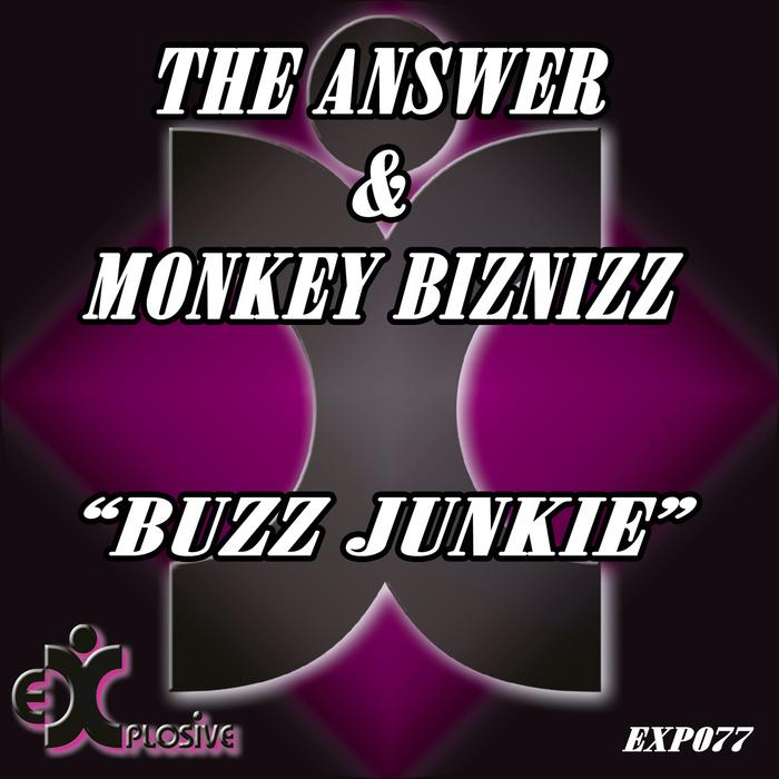 ANSWER, The/MONKEY BIZNIZZ - Buzz Junkie