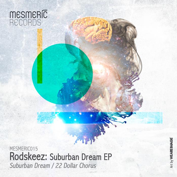 RODSKEEZ - Suburban Dream EP