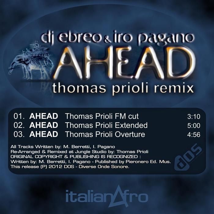 DJ EBREO/IRO PAGANO - Ahead (Thomas Prioli remix)