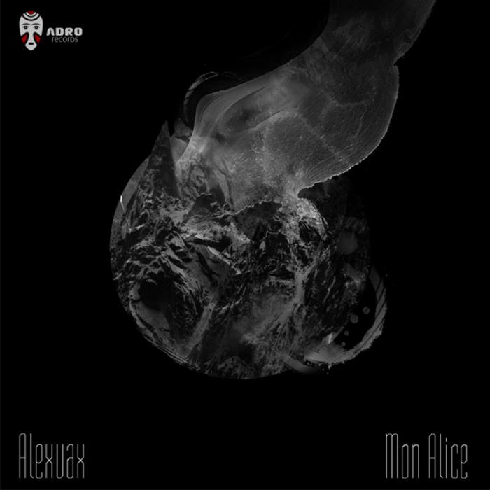 VAX, Alex - Mon Alice EP
