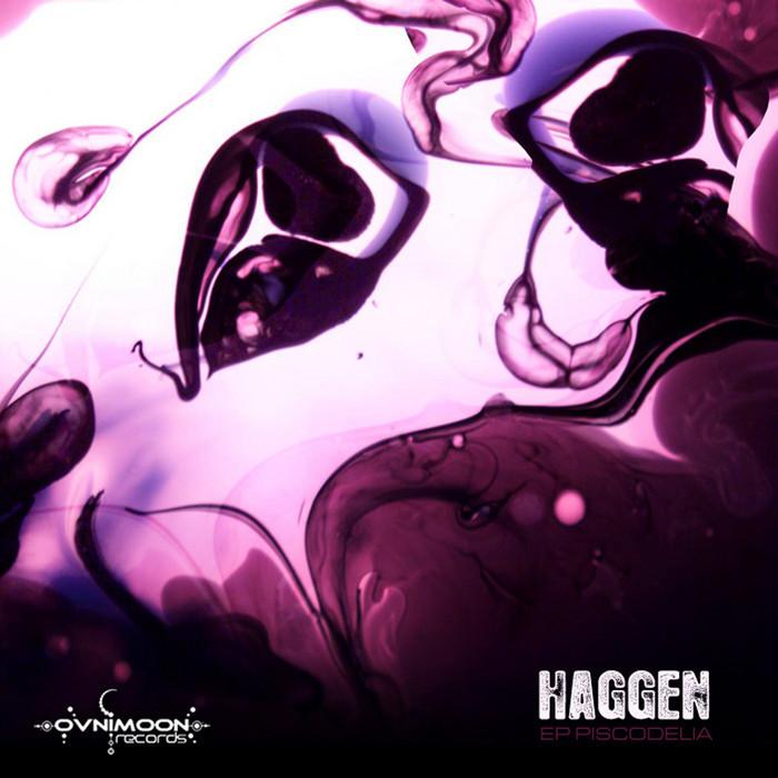 HAGGEN - Piscodelia EP