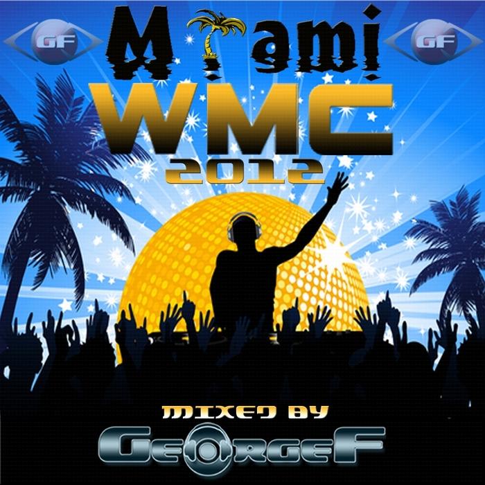 GEORGE F/TEKKMANVARIOUS - Miami WMC 2012 (unmixed tracks)