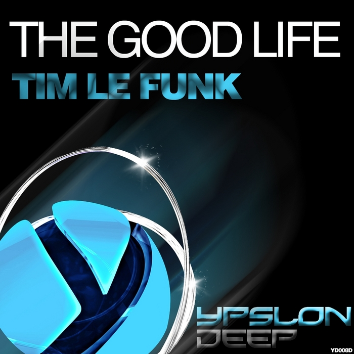 LE FUNK, Tim - The Good Life