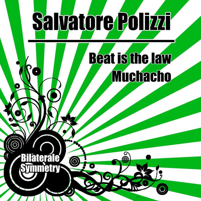POLIZZI, Salvatore - Beat Is The Law