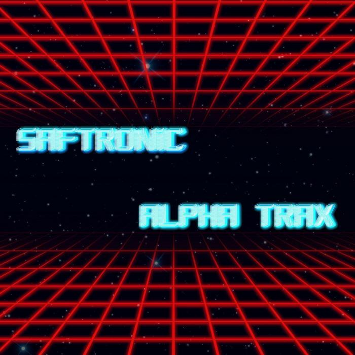 SAFTRONIC - Alpha Trax