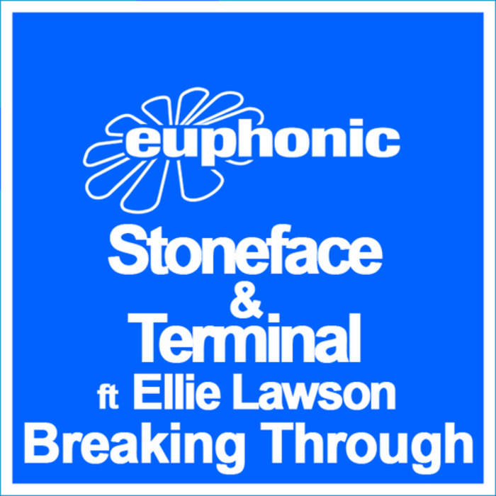 STONEFACE/TERMINAL/ELLIE LAWSON - Breaking Through