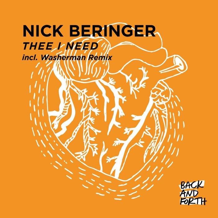 BERINGER, Nick - Thee I Need