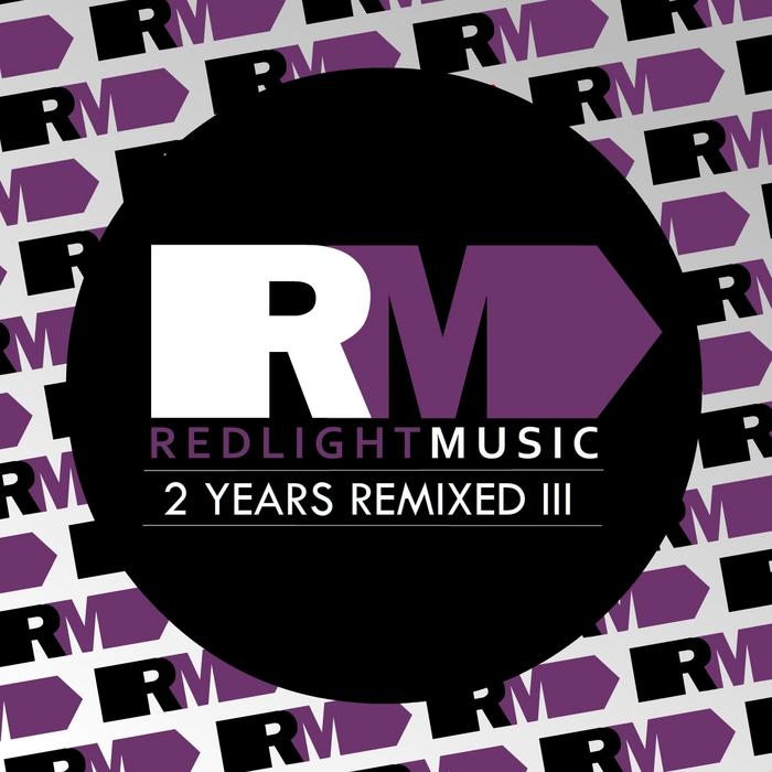 SANTIAGO NAURA/CHRIS ILIOU/TRANSPHONIC/DAYTONA TEAM/REPAJARO/GARI MARCOS - Redlight Music 2 Years Remixed III