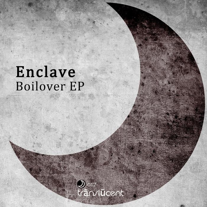 ENCLAVE - Boilover EP