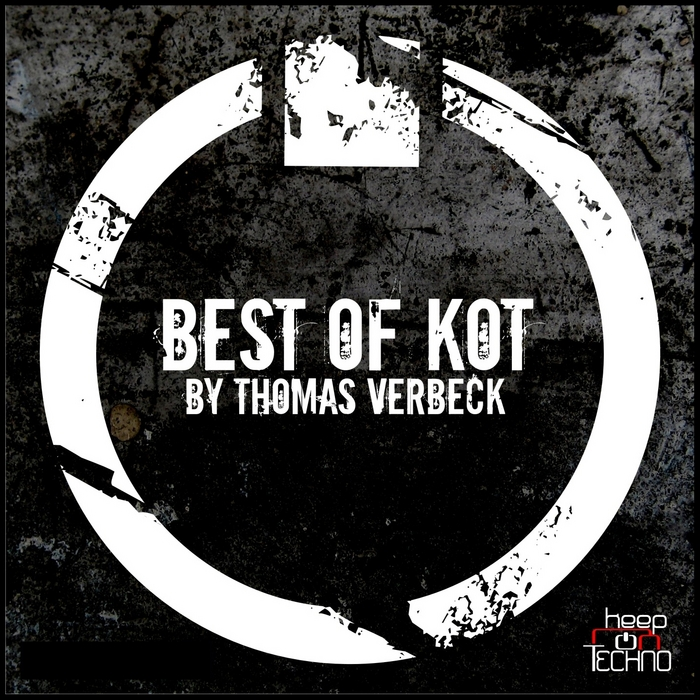 VERBECK, Thomas/VARIOUS - Best Of Keep On Techno Part 2 (by Thomas Verbeck) (unmixed tracks)