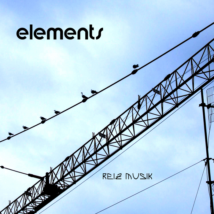 VALENTE, Antonio/ROBERTO PISCITELLI/ANGELO DL/ERCOS BLANKA/TRISTAN HAGELBECK/FRANKIE Z - Elements