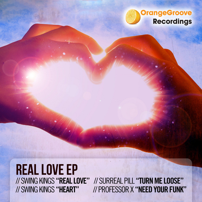 SWING KINGS/SURREAL PILL/PROFESSOR X - Real Love EP