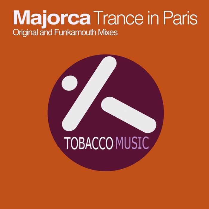MAJORCA - Trance In Paris