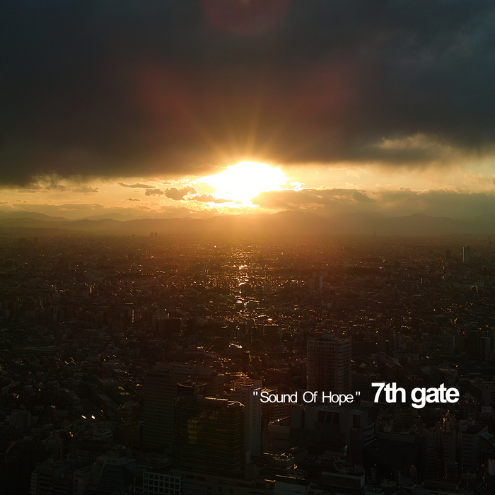 7TH GATE - Sound Of Hope