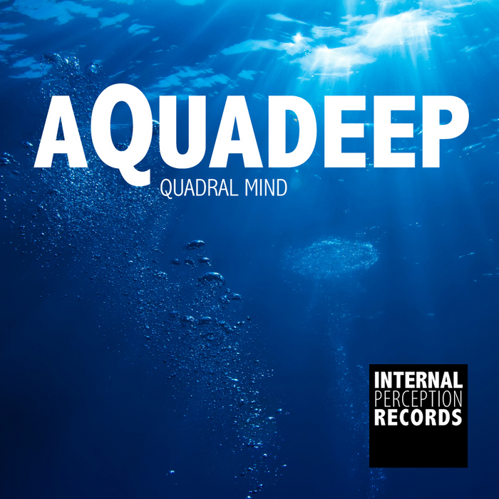 QUADRAL MIND - Aquadeep