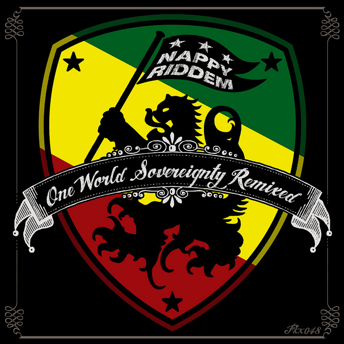NAPPY RIDDEM - One World Sovereignty Remixed EP 1