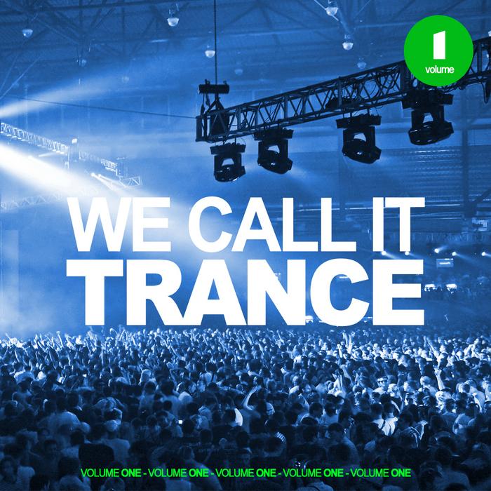 VARIOUS - We Call It Trance Vol 1