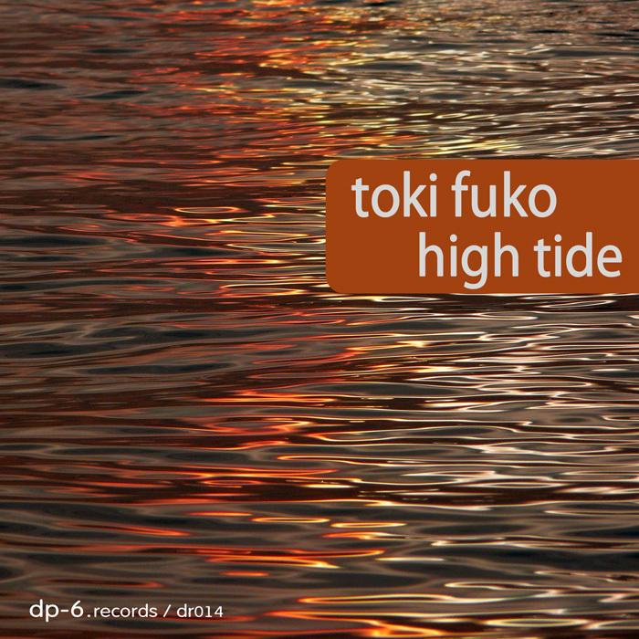 TOKI FUKO - High Tide