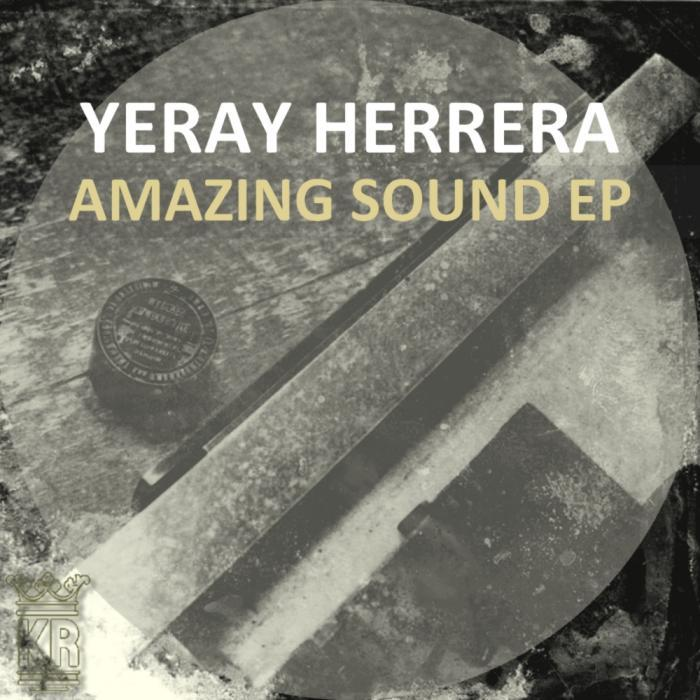 YERAY HERRERA - Amazing Sound