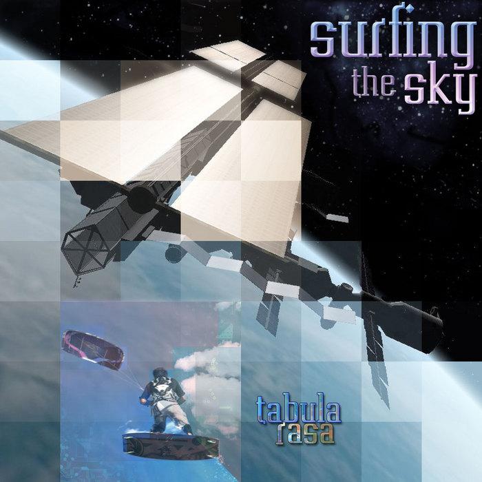 TABULA RASA - Surfing The Sky