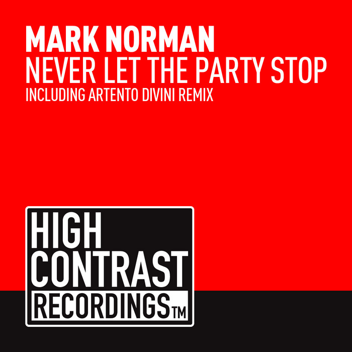 NORMAN, Mark - Never Let The Party Stop