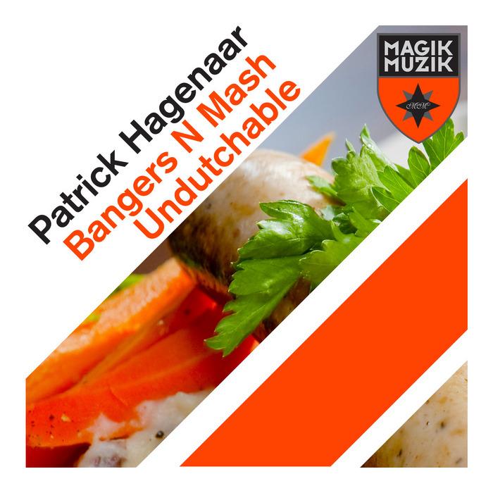 HAGENAAR, Patrick - Bangers N Mash
