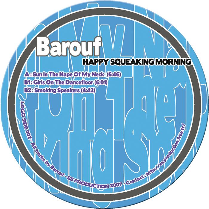BAROUF - Happy Squeaking Morning