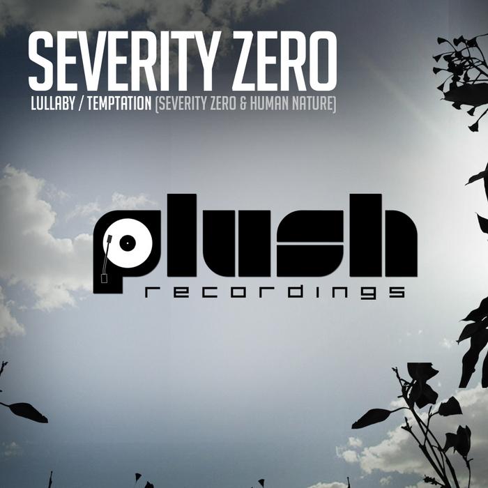 SEVERITY ZERO/HUMAN NATURE - Lullaby / Temptation