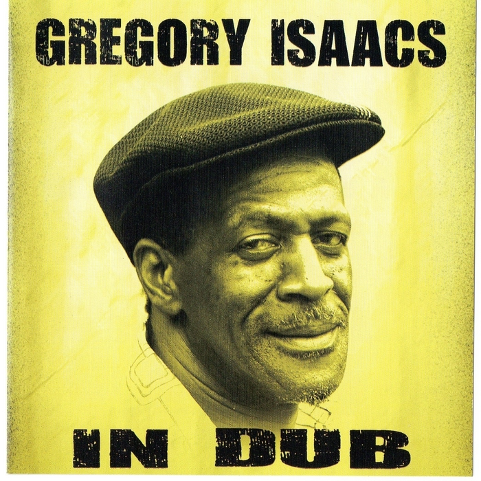 ISAACS, Gregory - In Dub