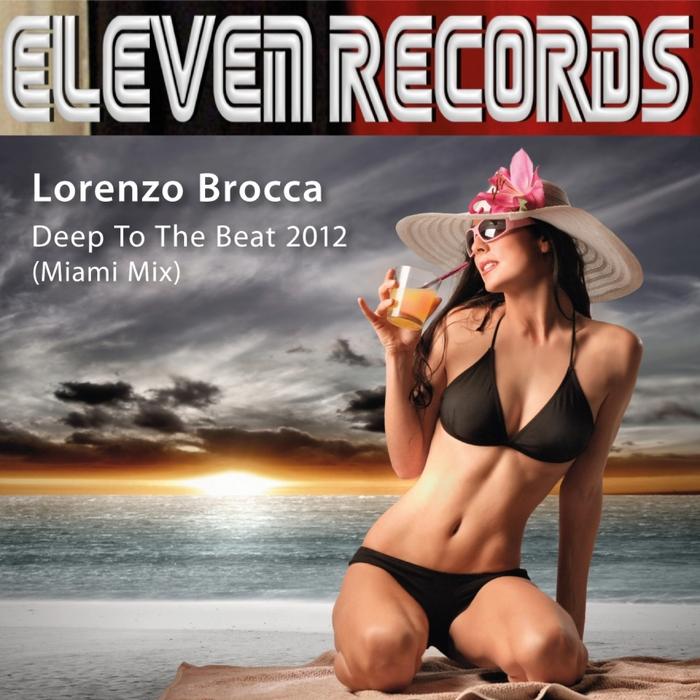 BROCCA, Lorenzo - Deep To The Beat 2012