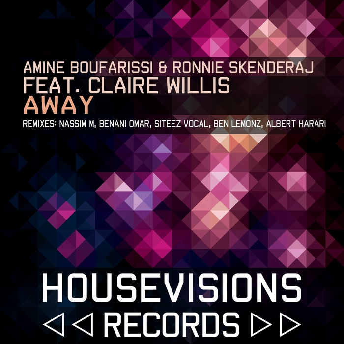 BOUFARISSI, Amine/RONNIE SKENDERAJ feat CLAIRE WILLIS - Away