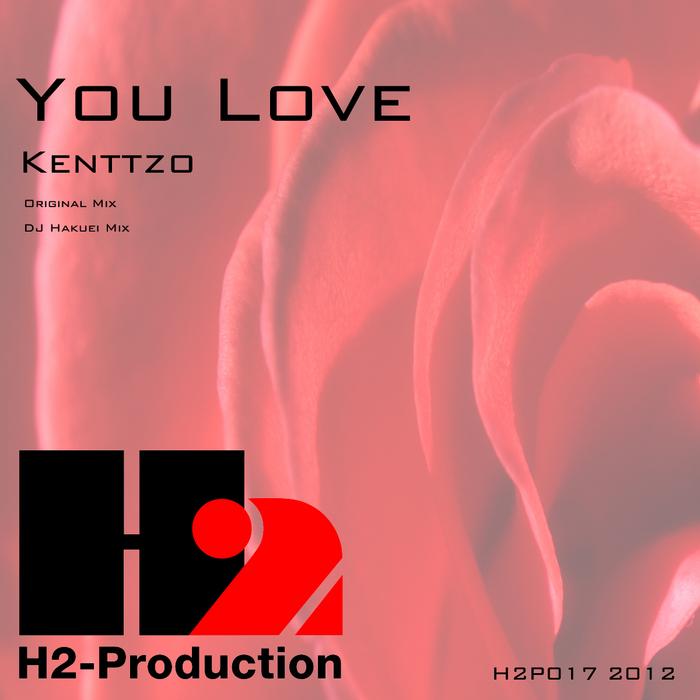 KENTTZO - You Love